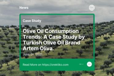 "News: ""Olive Oil Consumption Trends: A Case Study by Turkish Olive Oil Brand Artem Oliva"""